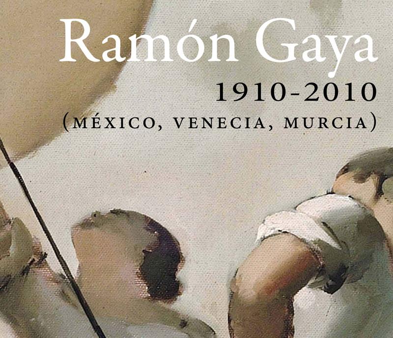 Exposición 'Ramón Gaya 1910-2010'