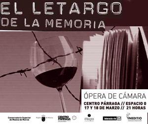 Ópera de Cámara. El Letargo de la Memoria