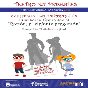 2015 ciclo de teatro infantil en pedan as 39 ram n el for V encarnacion salon