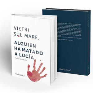 Marco-Brunergo-Vietri-Sul-Mare-Alguien-ha-matado-a-Lucia-recomendaciones-interesantes-opinion-literatura-blogs-blogger