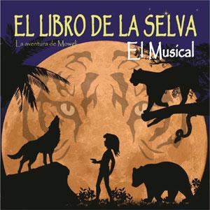 El Libro de la Selva. La Aventura de Mowgli. El Musical en Teatro Victoria de Blanca