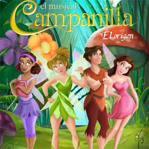 El Musical Campanilla. El Origen