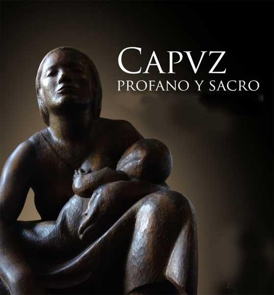 Exposición Capuz. Profano y Sacro en Museo Azul de Lorca