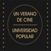 Cartel de ''Un verano de cine'', de la Universidad Popular