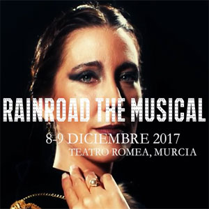 Rainroad  el musical