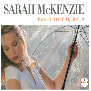 Sara McKenzie: París in the Rain