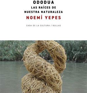 Exposición ''Ododua'' de Noemí Yepes en Bullas