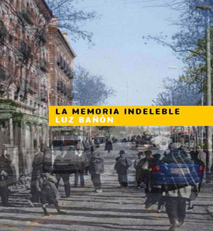 La memoria indeleble