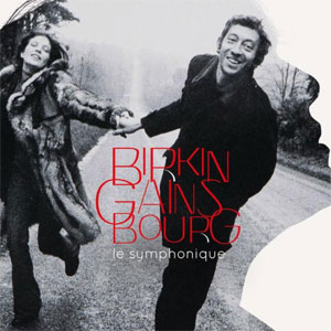 Birkin/Gainsbourg Le Symprhonique