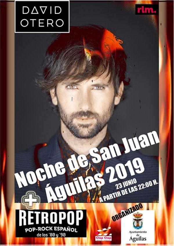 Noche de San Juan en Aguilas 2019 Concierto David Otero + RetroPop